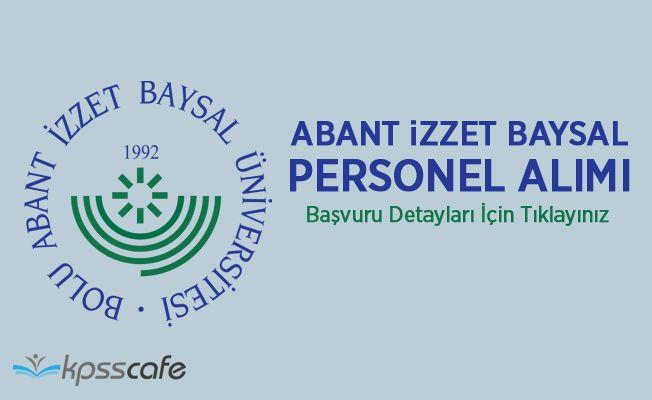 Bolu Abant İzzet Baysal Üniversitesi Akademik Personel Alacak