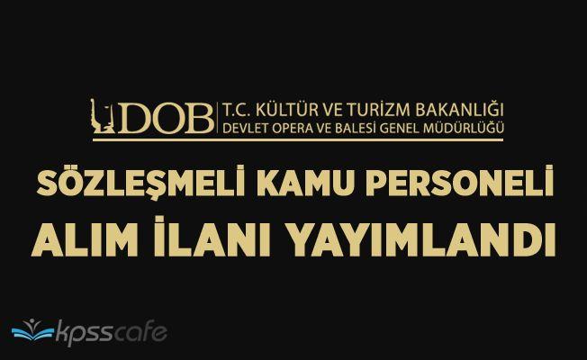 İstanbul Devlet Opera ve Bale Müdürlüğü Sözleşmeli Sanatçı Alımı Yapıyor