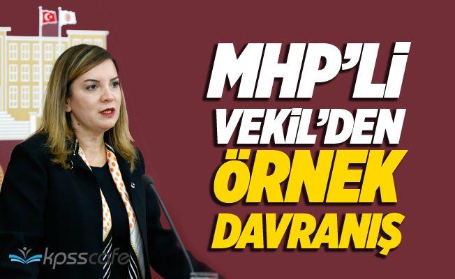 MHP'li Vekil Arzu Erdem'den Örnek Davranış!