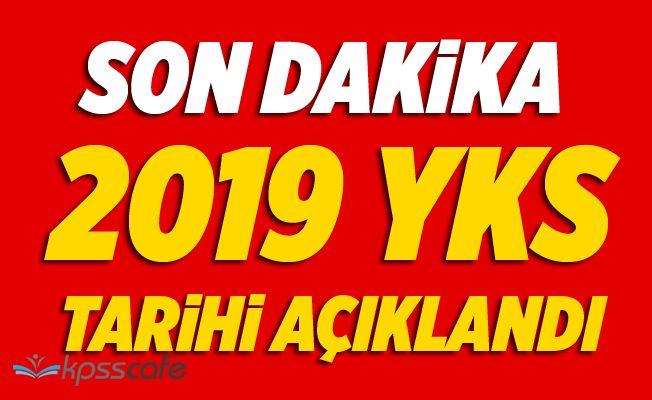 2019 YKS Tarihi Belli Oldu