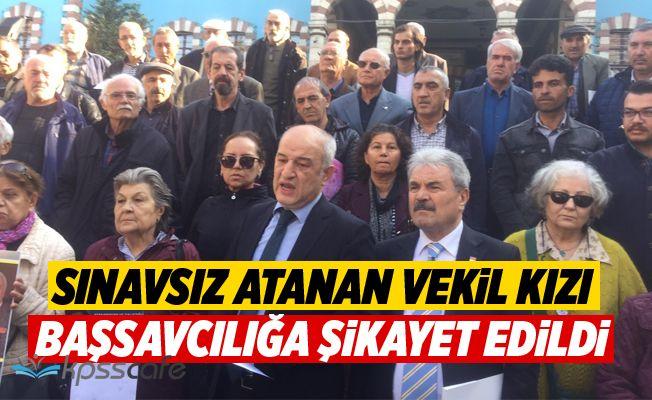 Belediyeye Sınavsız Atanan Vekil Kızı Başsavcılığa Şikayet Edildi