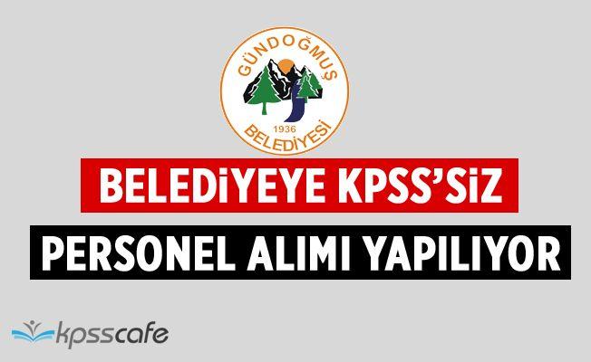 Belediyeye KPSS'siz Personel Alımı Yapılıyor!