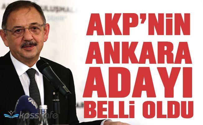 Ak Parti'nin Ankara Adayı Belli Oldu!
