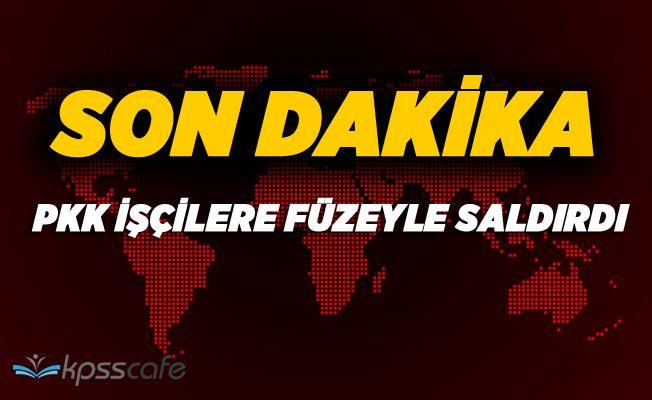 PKK Hakkari'de Sivillere Füzeyle Saldırdı