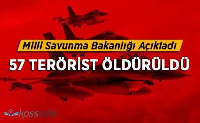 Öldürülen Terörist Sayısı 57 Oldu