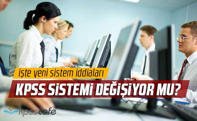 KPSS Sistemi Değişiyor mu?
