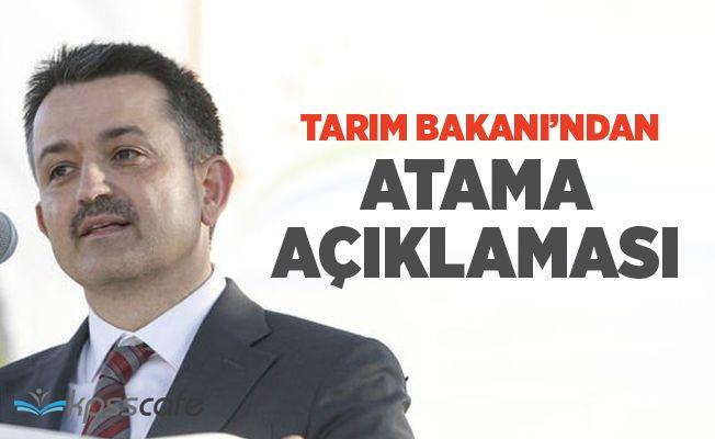 Tarım ve Orman Bakanı'ndan Atama Açıklaması