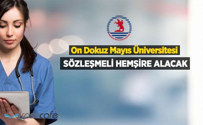 Ondokuz Mayıs Üniversitesi 25 Sözleşmeli Hemşire Alacak