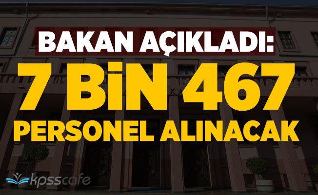 Adalet Bakanı Açıkladı: 7 Bin 467 Personel Alınacak!