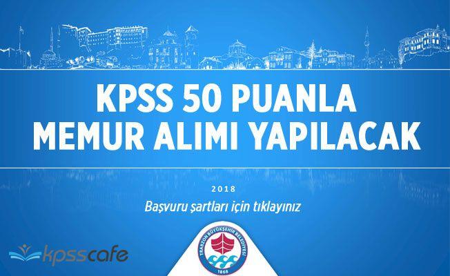 KPSS 50 Puanla Çok Sayıda Memur Alınacak