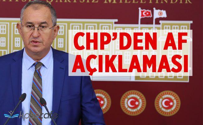 CHP'den Mahkumlara Af Açıklaması!