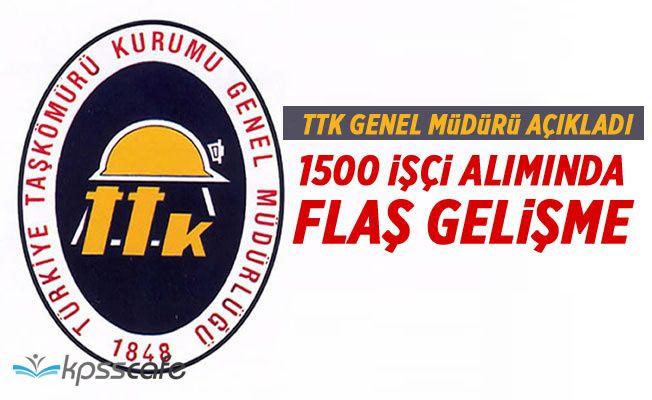 TTK Müdürü Kazım Eroğlu açıkladı: 1500 İşçi alımında flaş gelişme