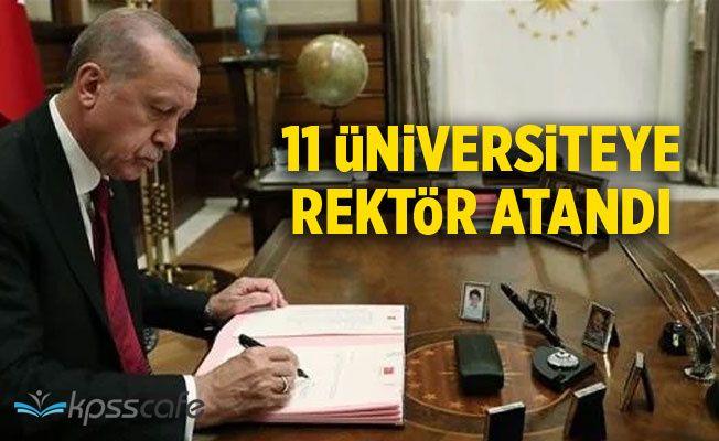 Cumhurbaşkanı Erdoğan'dan 11 üniversiteye rektör ataması