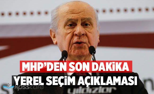 MHP'den Yerel Seçim Kararı!