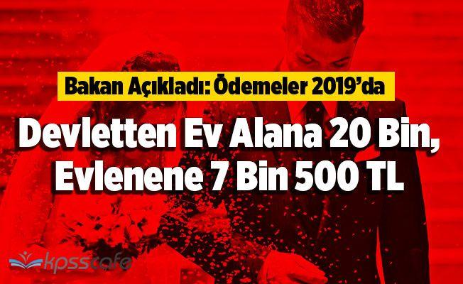 Devletten Ev Alana 20 Bin, Evlenene 7 Bin 500 TL
