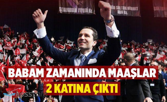 """""""Babam Zamanında Maaşlar 2 Katına Çıktı"""""""