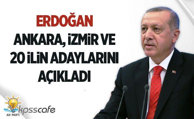 Erdoğan AK Parti Ankara ve İzmir belediye başkan adaylarını açıkladı
