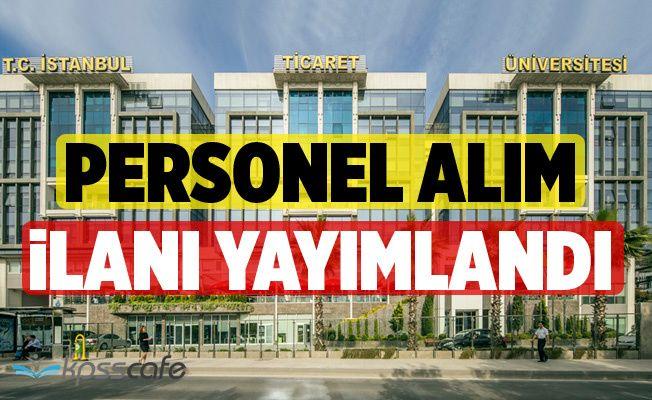 İstanbul Ticaret Üniversitesi Personel Alıyor