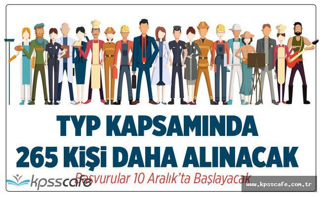TYP kapsamında 265 işçi daha alınacak