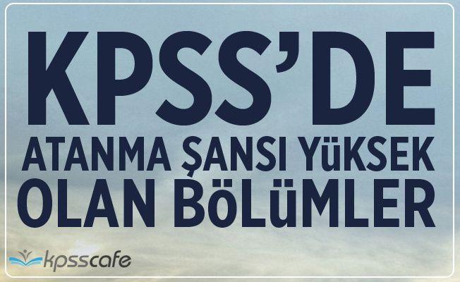 KPSS'de Kolay Atanan Bölümler Hangileridir?