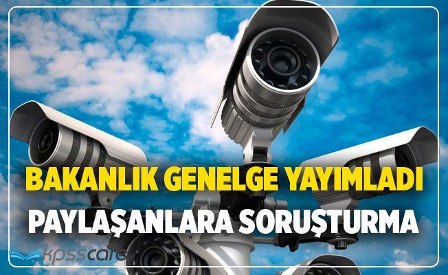 Bakanlık genelge yayınladı! Güvenlik kamerası görüntüsü paylaşanlara soruşturma