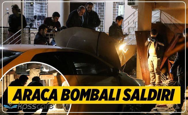 Adana'da Araca Bombalı Saldırı!
