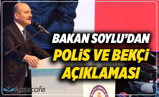 Bakan Soylu'dan Polis ve Bekçi Açıklaması!