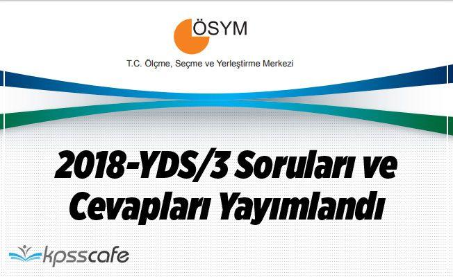 2018-YDS/3 Soruları ve Cevapları Yayımlandı