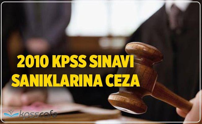 2010 KPSS davasında iki kişiye hapis cezası