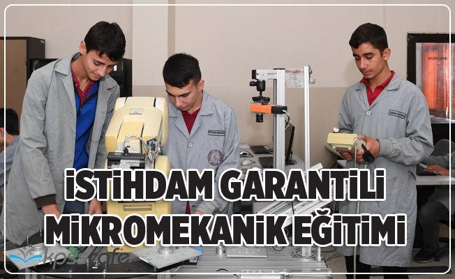 İstihdam Garantili Mikromekanik Eğitimleri Başladı