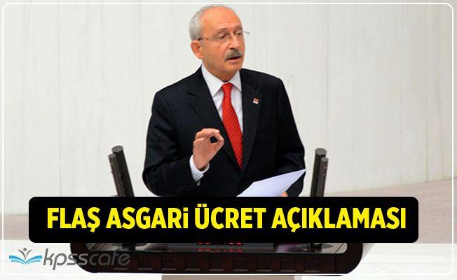 Kılıçdaroğlu'ndan Flaş Asgari Ücret Açıklaması