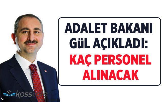 Adalet Bakanı Kaç Personel Alınacağını Açıkladı