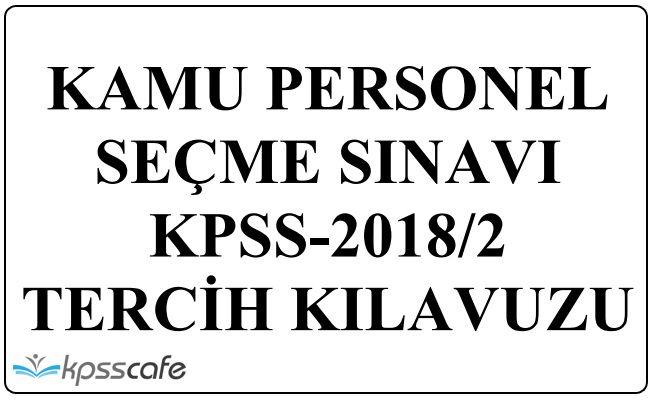 2018/2 KPSS Tercih Kılavuzu