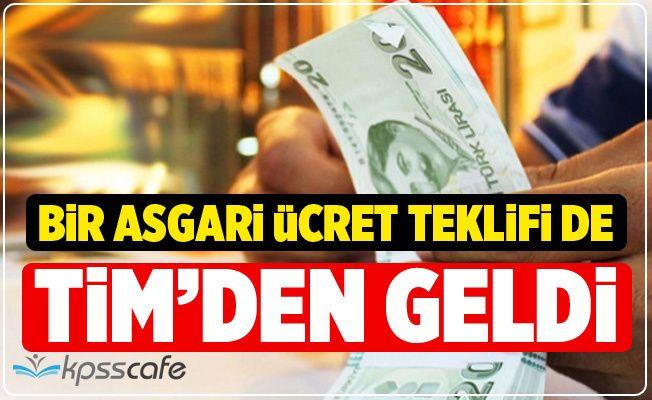 TİM'in Asgari Ücret Teklifi Belli Oldu!