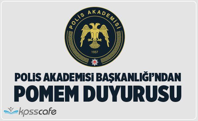 Polis Akademisi'nden POMEM Eğitim Sonu Sınav Duyurusu