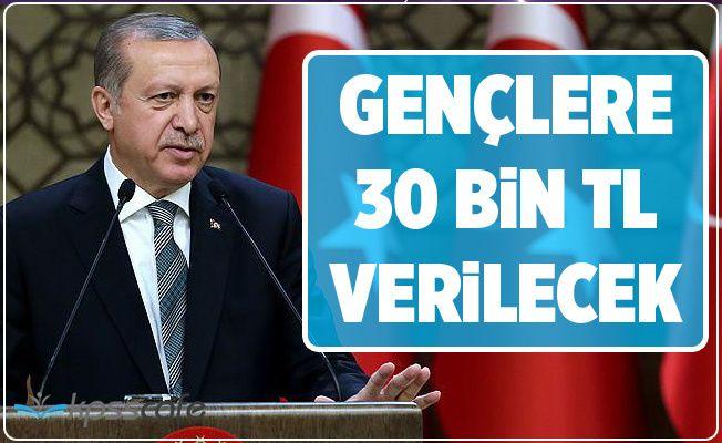 Erdoğan Açıkladı 30 Bin TL Verilecek!