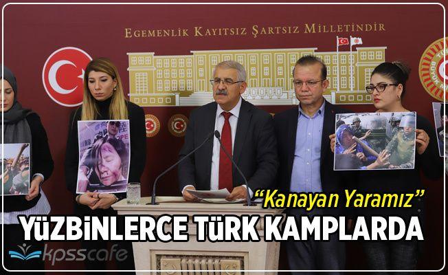Yüzbinlerce Türk'ü Kamplarda Topladılar