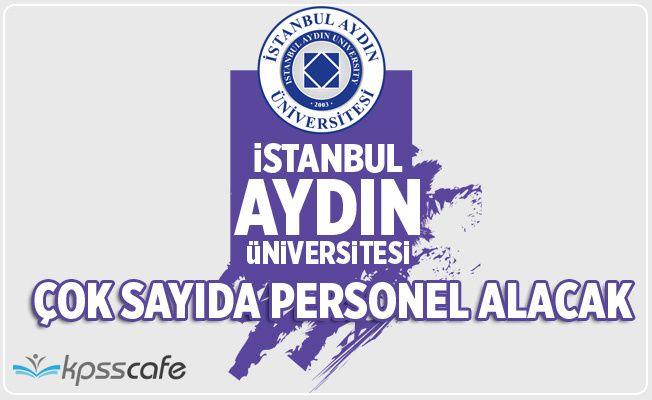 İstanbul Aydın Üniversitesi Personel Alımı Yapacak