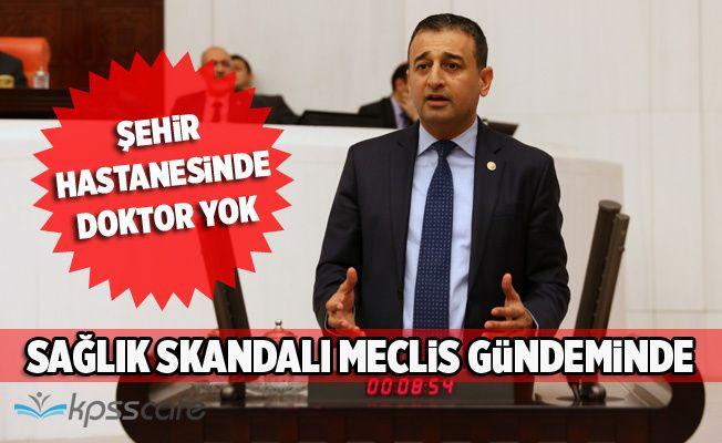 Adana'daki Sağlık Skandalı Meclis Gündeminde!