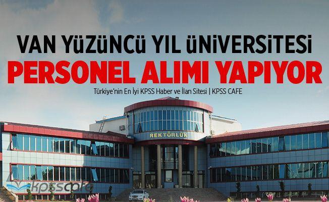 Van Yüzüncü Yıl Üniversitesi Personel Alımı Yapıyor