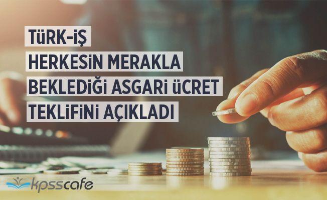 Türk-İş Herkesin Beklediği Asgari Ücret Rakamını Açıkladı