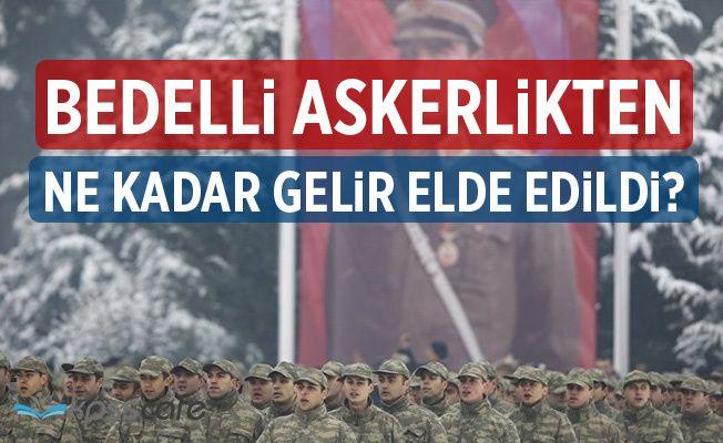 Devlet Bedelli askerlikten Ne Kadar Gelir Elde Etti?