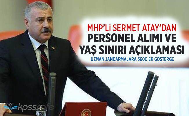 MHP'li Atay'dan Personel Alımı ve Yaş Sınırı Açıklaması