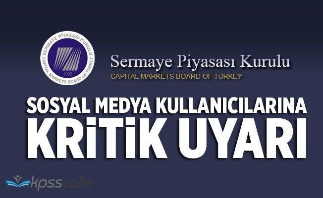SPK'dan Sosyal Medya Kullanıcılarına Kritik Uyarı Yapıldı!