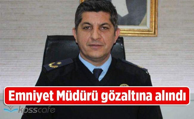 Zonguldak İlçe Emniyet Müdürü gözaltına alındı