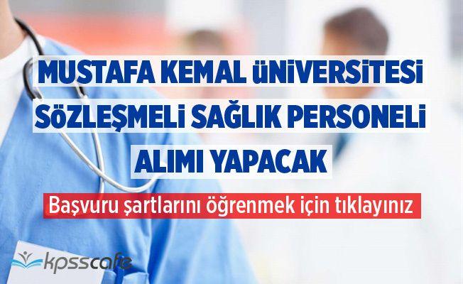 Mustafa Kemal Üniversitesi Sözleşmeli Sağlık Personeli Alımı Yapacak