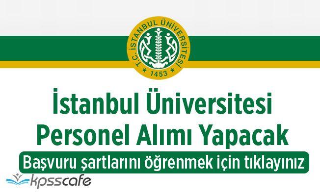 İstanbul Üniversitesi 6 Öğretim Üyesi Alıyor