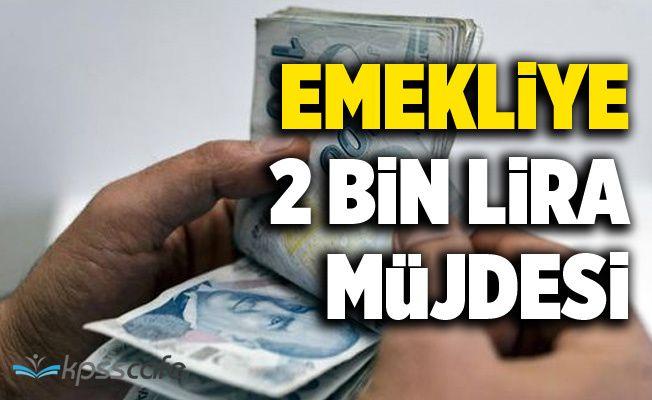 Emekliye 2019'da 2 bin lira İkramiye!