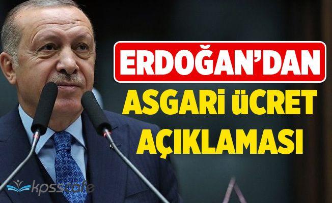 Erdoğan'dan Asgari Ücret Açıklaması!