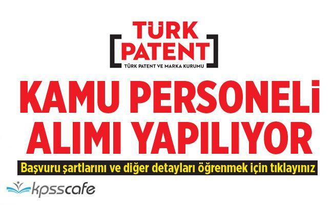 Türk Patent Kamu Personeli Alımı Yapıyor!